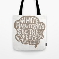 See The Forrest For The … Tote Bag