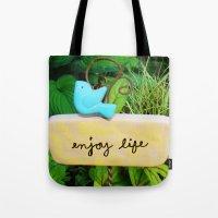Enjoy Life Tote Bag