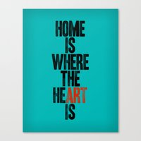 HOME IS WHERE THE HE(ART… Canvas Print