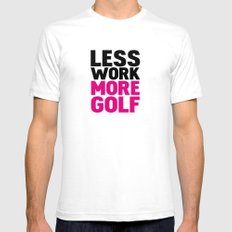 Less work more golf White Mens Fitted Tee SMALL