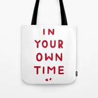 In Your Own Time Tote Bag