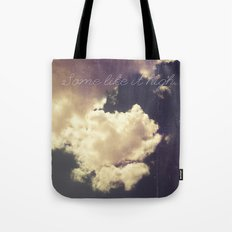 Some Like It High Tote Bag