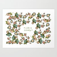 Life Is Lovely Art Print