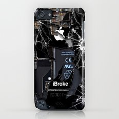 Broken, Rupture, Damaged… iPod touch Slim Case