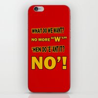 WHAT DO WE WANT? iPhone & iPod Skin