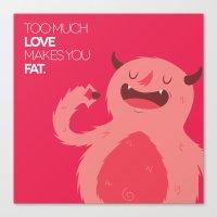 FATTY valentine's day Canvas Print