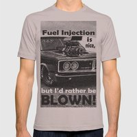 Fuel injection is nice, but I'd rather be BLOWN! Mens Fitted Tee Cinder SMALL