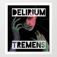 Delirium Tremens Art Print