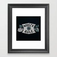 Wreck n Rule Framed Art Print