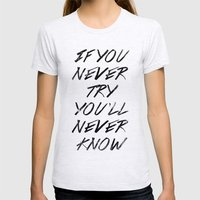 If you never try (White) Womens Fitted Tee Ash Grey SMALL