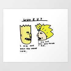 I Am Not Who You Think I Am - Bart Simpson, Hey Arnold  Art Print
