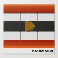Bite The Bullet Canvas Print