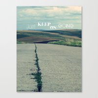 Just Keep On Going Canvas Print