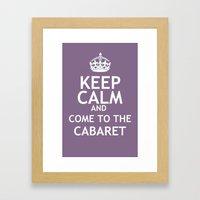 Keep Calm And Broadway: … Framed Art Print