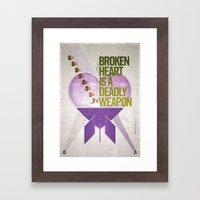 Broken Heart Is A Deadly Weapon Framed Art Print