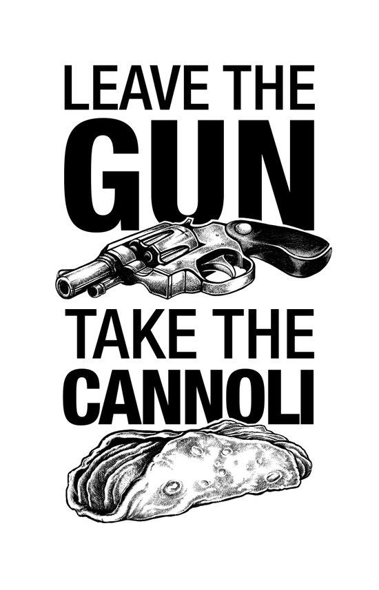 Leave the Gun Take the Cannoli Canvas Print
