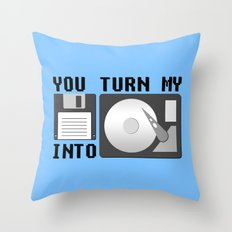 You turn my floppy disk into hard drive Throw Pillow