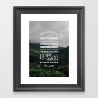 Be Anxious For Nothing Framed Art Print