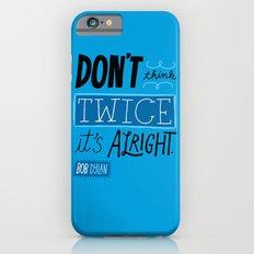 It's Alright. iPhone 6s Slim Case