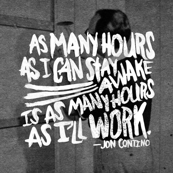 Jon Contino on Work Ethic Art Print