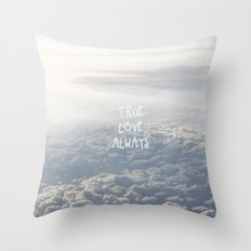 True Love Always Throw Pillow