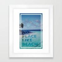 NO PLACE LIKE BEACH Framed Art Print