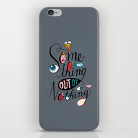 Something Out of Nothing  iPhone & iPod Skin