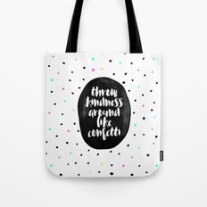 Throw Kindness Around Li… Tote Bag