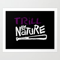 Trill By Nature Art Print