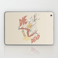 Die When You're Dead Laptop & iPad Skin