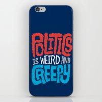 Politics is Weird and Creepy iPhone & iPod Skin