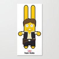 Sr. Trolo / Han Solo Canvas Print