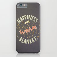 Happiness is a Warm Blanket iPhone 6 Slim Case