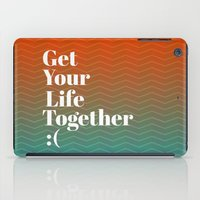 Get Your Life Together iPad Case