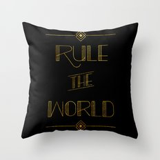 rule the world Throw Pillow