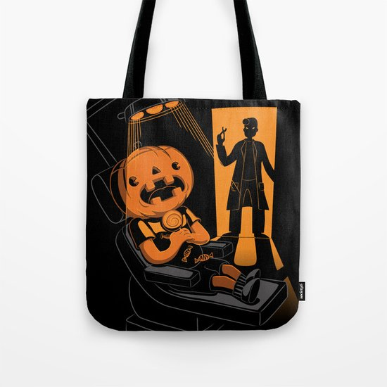 Are You Afraid of the Dentist? Tote Bag
