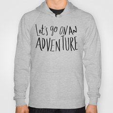 Let's Go on an Adventure Hoody