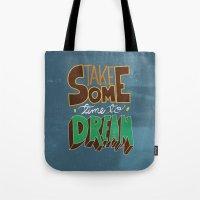 Take Some Time To Dream Tote Bag