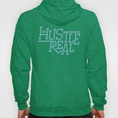 The Hustle Is Real Hoody