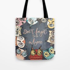 Don´t Forget To Be Owls… Tote Bag