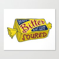 i'm not bitter but i sure have soured Canvas Print