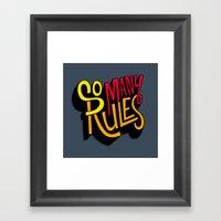So Many Rules Framed Art Print