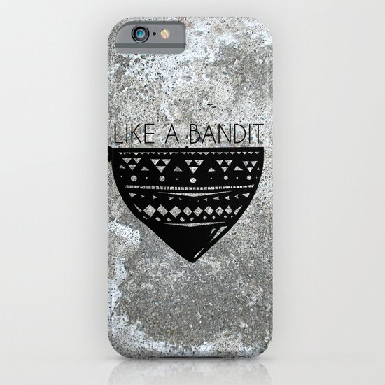 Like a Bandit iPhone & iPod Case