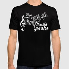 When words fail music speaks Mens Fitted Tee Black SMALL