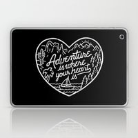 Adventure is where your heart is BW Laptop & iPad Skin