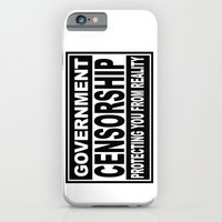 Government Censorship Protecting You From Reality iPhone 6 Slim Case