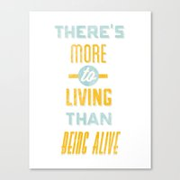 There's More To Living T… Canvas Print
