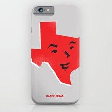 Happy Texas Slim Case iPhone 6s