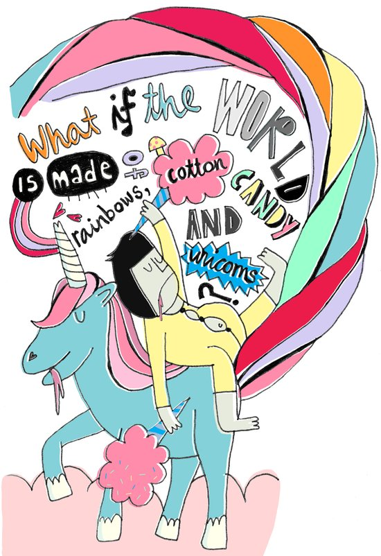 What is the world is made of rainbows, cotton candy and unicorns? Art Print