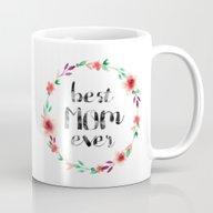 Best Mom Ever Floral Wre… Mug